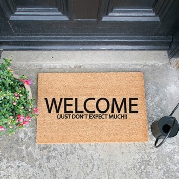 Don't Expect Much Doormat  , L60 x W40 x H1.5cm