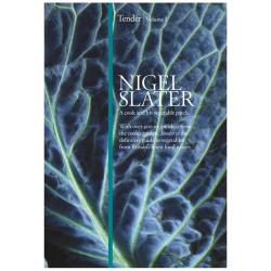 Tender Volume 1 - Nigel Slater
