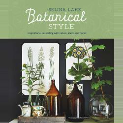 Botanical Style (Selina Lake), 254 x 216mm