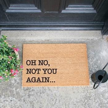 Not You Again Doormat , L60 x W40 x H1.5cm