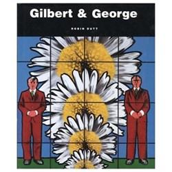 Gilbert & George Obsessions & Compulsions - Robin Dutt