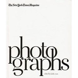 The New York Times Magazine Photographs - Kathy Ryan