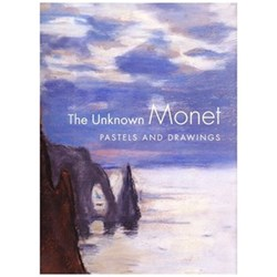 The Unknown Monet Pastels And Drawing - James A Ganz