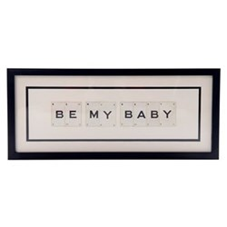 BE MY BABY Medium frame, 51 x 20cm