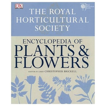 RHS New Encyclopedia Of Plants and Flowers - Christopher Brickell