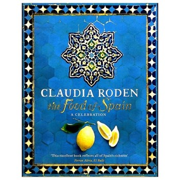 The Food Of Spain - Claudia Rorden