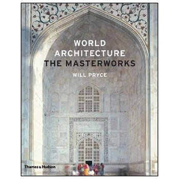 World Architecture The Master Works - Will Pryol