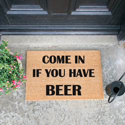 Come In If You Have Beer Doormat  , L60 x W40 x H1.5cm