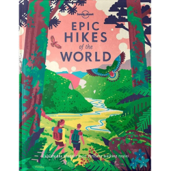 Lonely Planet Epic hikes of the world (hardback)