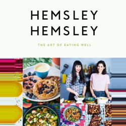 Melissa & Jasmine Hemsley The Art of Eating Well