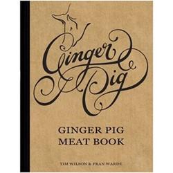 Tim Wilson & Fran Warde Ginger pig meat book (hardback)