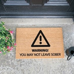 You May Not Leave Sober Doormat , L60 x W40 x H1.5cm