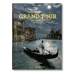 Sabine Arque The grand tour. the golden age of travel